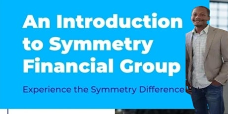 Intro to Symmetry Financial Group tickets