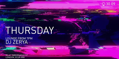 Q Shoreditch Thursday night with special guest Zerya tickets