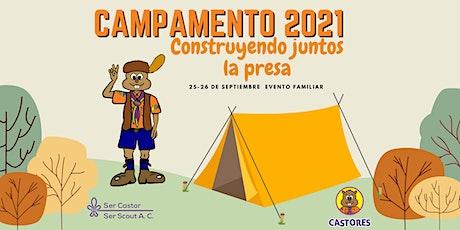 """Campamento 2021 """"Construyendo juntos la presa"""" Castores N. L. entradas"""