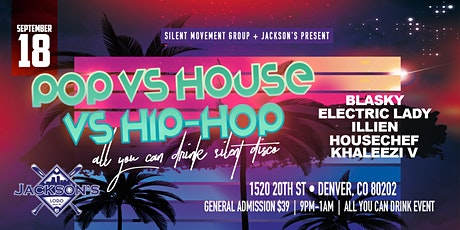 All You Can Drink Silent Disco - POP vs. HIP HOP vs. HOUSE tickets