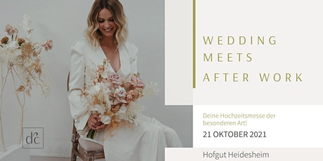 WEDDING MEETS AFTER WORK Tickets