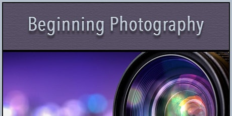 Beginning Photography - In Store Class - Roseville CA tickets