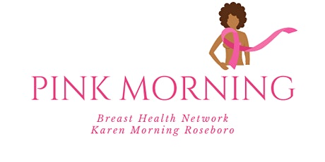 Pink Morning Virtual Tea Party for Breast Cancer Awareness  (Free Event) tickets