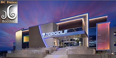 Topgolf Fundraiser with BC Dance Boosters tickets
