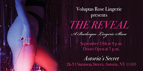 The Reveal - A Burlesque Fashion show by Voluptas Rose tickets