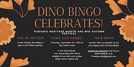 Dino Bingo Celebrates Hispanic Heritage Month and Mid-Autumn Festival tickets