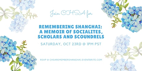 Remembering Shanghai: A Memoir of Socialites, Scholars and Scoundrels tickets