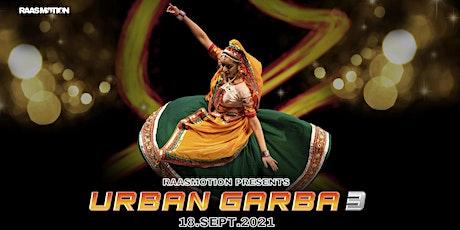 URBAN GARBA 3 tickets