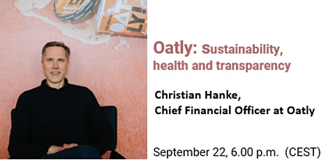 Oatly: sustainability,  health and transparency tickets