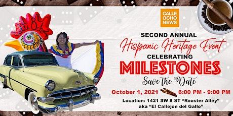 Celebrating Milestones during Hispanic Heritage tickets