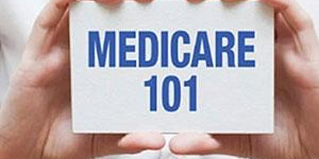 Medicare 101 - A Neighbors Who Care Community  Education Event tickets