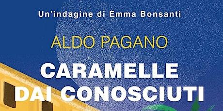 """Aldo Pagano presenta """"Caramelle dai conosciuti"""" - Equilibri... 2021 biglietti"""