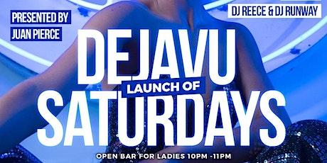 DejaVu Saturdays DC | Open Bar For Ladies 10pm-11pm tickets