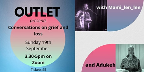 Outlet Presents: Conversations on grief and loss tickets
