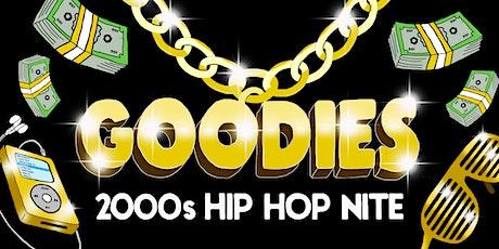 GOODIES - 2000s HIP HOP NIGHT (TICKETS STILL AVAILABLE) tickets