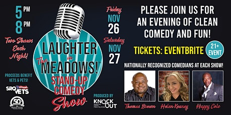 SATURDAY, NOV. 27TH - 5 PM SHOW - LAUGHTER IN THE MEADOWS tickets