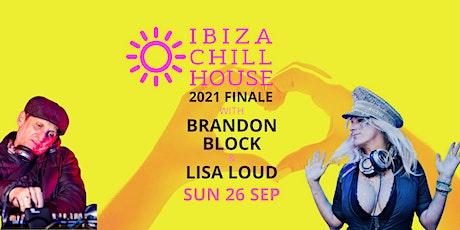 Ibiza Chill House 2021 Finale Cobham tickets