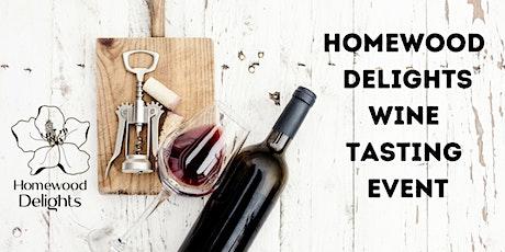 Homewood Delights  Wine Tasting Event tickets
