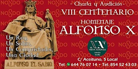 Charla y audición: VIII centenario, homenaje Alfonso X entradas