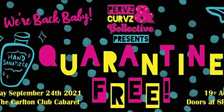 Quarantine FREE Baby We're BACK: A Burlesque Extravaganza! tickets