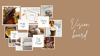 Vision board for a modern woman tickets