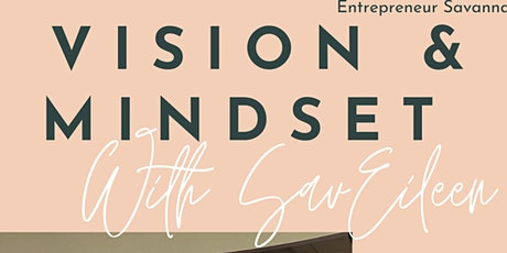 Vision & Mindset - A Vision Board and Goal Workshop with Savannah Eileen tickets