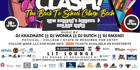 COLLEGE CLASH ( PROVIDENCE RI ) - BACK TO SCHOOL PARTY tickets