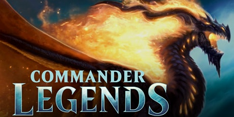 10/23 Commander Legends Draft tickets