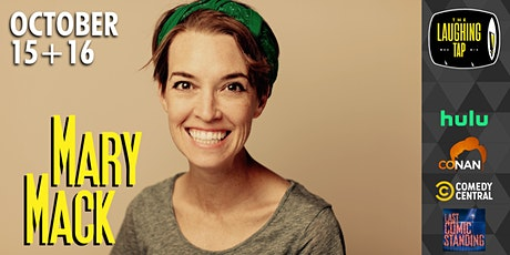 Mary Mack at The Laughing Tap tickets