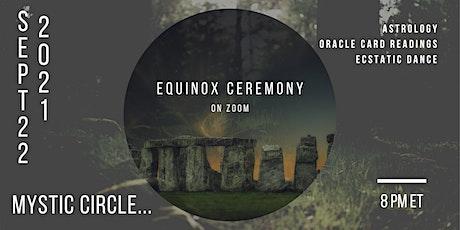 Equinox Ceremony tickets