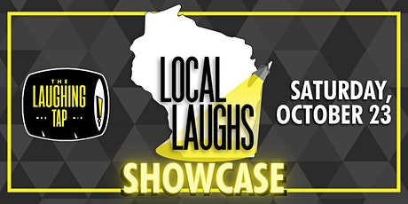 Local Laughs Showcase at The Laughing Tap tickets