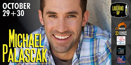 Michael Palascak at The Laughing Tap tickets