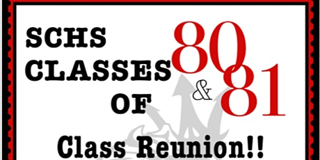 SCHS Classes of  '80 & '81 REUNION!!! tickets