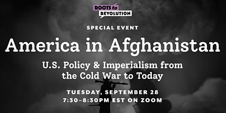 America in Afghanistan:  U.S. Policy  from the Cold War to Today tickets