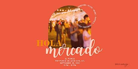 Hola Mercado   Latinx  & WOC Pop Up Market tickets