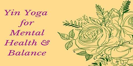 Yin Yoga for Mental Health & Balance tickets