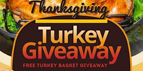 TURKEY BASKET GIVEAWAY tickets