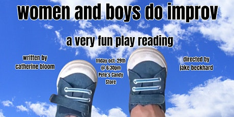 women and boys do improv: a play reading tickets