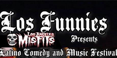 Los Funnies Latino Comedy and Music Festival tickets
