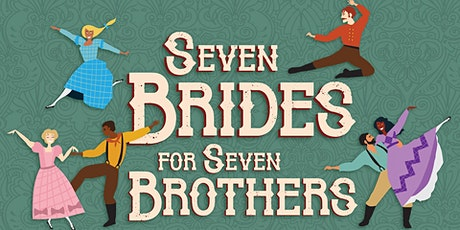 Seven Brides for Seven Brothers - Sunday, October 31 tickets
