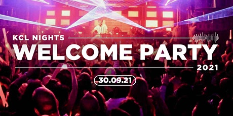 KCL Nights / Welcome Party tickets