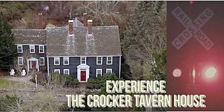 The Crocker Tavern House Experience tickets