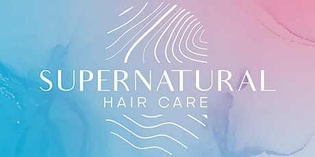 Supernatural Hair Care Launch Party tickets