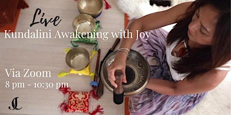 Live via Zoom Kundalini Awakening with Joy tickets
