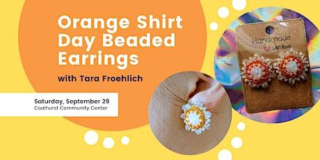 Orange Shirt Day Beaded Earrings - Craft Night tickets