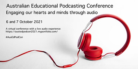 Australian Educational Podcast Conference: Learning with & through Podcasts tickets