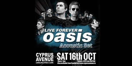 Live Forever - Oasis tribute (Unplugged Acoustic Show) tickets