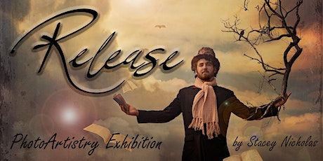 """""""Release"""" PhotoArtistry Art Exhibition Opening Night tickets"""