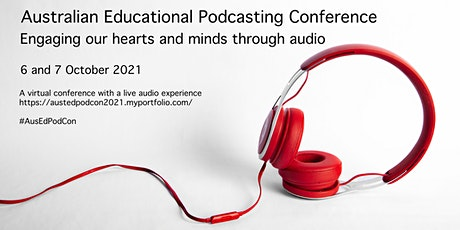 Australian Educational Podcasting Conference: The power of the listening tickets