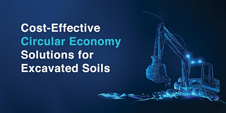 Cost-Effective Circular Economy Solutions for Excavated Soils tickets